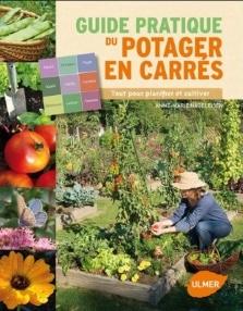 Guide pratique du potager en carré